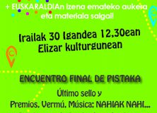 """Encuentro final de """"Pistaka"""" e inscripciones para """"Euskaraldia""""  en Lizoain-Arriasgoiti/ """"Pistaka""""-ren bukaerako topagunea eta """"Euskaraldia""""-n izena emateko aukera Lizoainibar-Arriasgoitin"""